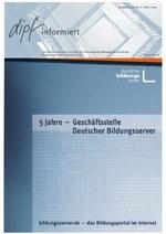 """DIPF informiert Sonderheft """"5 Jahre Geschäftsstelle Deutscher Bildungsserver"""""""
